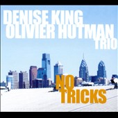 Olivier Hutman/Denise King: No Tricks [Digipak]