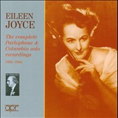 Eileen Joyce: The Complete Parlophone & Columbia Solo Recordings / 1933-1945