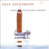 Olle Adolphson: Mass in Swedish