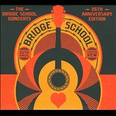Various Artists: The Bridge School Concerts: 25th Anniversary Edition [Digipak]