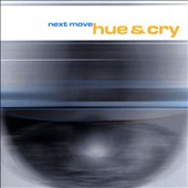 Hue & Cry: Next Move