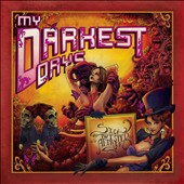 My Darkest Days: Sick and Twisted Affair [Deluxe Edition] *