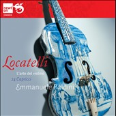 Pietro Locatelli: 24 Capriccios for solo Violin / Emmanuele Baldini, violin