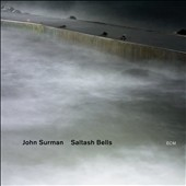 John Surman: Saltash Bells [Slipcase]