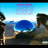 Scissor Sisters: Magic Hour [Deluxe Edition] [PA] [Digipak]
