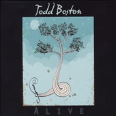 Todd Boston: Alive