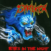 Striker: Eyes In the Night + Road Warrior *