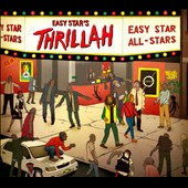 Easy Star All-Stars: Easy Star's Thrillah [Digipak] *