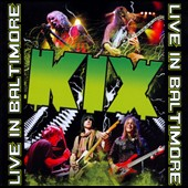 Kix (Metal): Live in Baltimore [CD/DVD]
