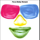 Bobby Womack: Pieces [Bonus Tracks]