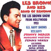 Les Brown: The Les Brown Show from Hollywood 1953