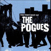 The Pogues: The Very Best of the Pogues [2013]