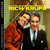 Gene Krupa/Buddy Rich: Burnin' Beat/The Original Drum Battle