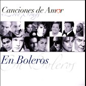 Various Artists: Canciones de Amor (Love Songs): En Boleros