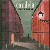 Mice Parade: Candela [Digipak] *