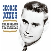 George Jones: The Complete United Artists Solo Singles