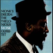 Thelonious Monk/Thelonious Monk Quartet: Monk's Dream [Bonus Tracks] [Remastered]