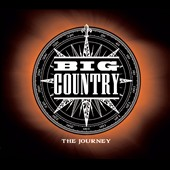 Big Country: The  Journey [Digipak]
