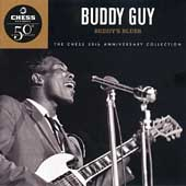 Buddy Guy: Buddy's Blues (Chess 50th Anniversary Collection)