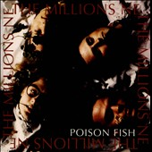 Millions NE: The  Millions NE Archives, Vol. 1: Poison Fish