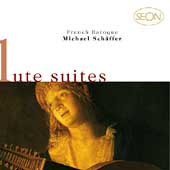 French Baroque Lute Suites / Michael Schäffer