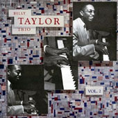 Billy Taylor (Piano)/Billy Taylor Trio (Piano): Billy Taylor Trio 2 [Remastered]