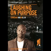 Michael Jr.: Laughing on Purpose