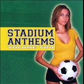 Various Artists: Stadium Anthems, Vol. 2