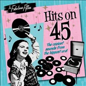 Various Artists: The Fabulous Fifties: Hits on 45