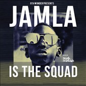Various Artists: 9th Wonder Presents: Jamala - Is the Squad [Digipak]