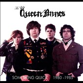 The Queen Annes: Something Quick 1980-1985 [Digipak]