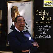 Bobby Short: Celebrating 30 Years at the Cafe Carlyle