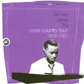 Ahmad Jamal: Cross Country Tour: 1958-1961