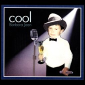 Barbara Jean: Cool [Digipak]