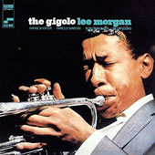 Lee Morgan: The Gigolo