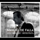 Manuel de Falla: El Amor Brujo; Nights in the Gardens of Spain / Luis F. Pérez, piano; Basque Nat'l Orch.; Rizzi