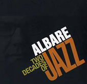 Albare/Albert Dadon: Albare: Two Decades of Jazz [Digipak]