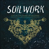 Soilwork: Live in the Heart of Helsinki [Bonus DVD]
