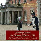 Country Dances By Thomas Skillern, 1781 - Country Dances from the time of Jane Austen / Musica Humana Ens.