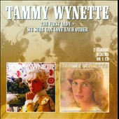 Tammy Wynette: The First Lady/We Sure Can Love Each Other