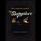Anoushka Shankar/Ravi Shankar: Ravi & Anoushka Shankar Live in Bangalore