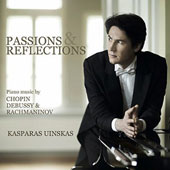 'Passions & Reflections' - Piano Music of Chopin, Debussy & Rachmaninov / Kasparas Uinskas, piano