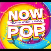 Various Artists: Now That's What I Call Pop [Digipak]