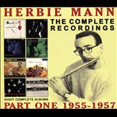 Herbie Mann: The Complete Recordings: 1955-1957 *