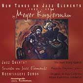 Kupferman: New Tunes on Jazz Elements / Kupferman, et al