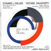 New Music from Oberlin - Miller, Daugherty / Rachleff, et al