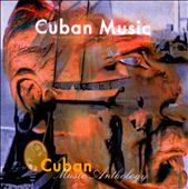 Various Artists: Cuban Music Anthology