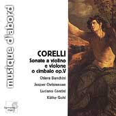Corelli: Sonate a Violino e Violone o Cimbalo Op 5 /Banchini