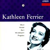 Kathleen Ferrier Edition Vol 3- Gluck, Handel, Bach, etc