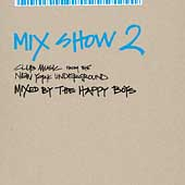 Various Artists: Mix Show, Vol. 2: Club Music from the New York Underground